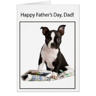 Happy Father's Day from Boston Terrier Dog, to Dad Greeting Card