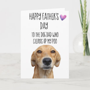 Happy Father's Day From the Dog Cute Funny Card