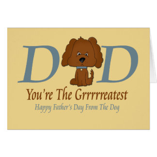 Happy Fathers Day From The Dog Greeting Card