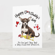 Happy Father's Day from your Chihuahua  Card