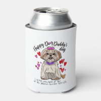 Happy Father's Day from your Shih Tsu Pup Can Cooler