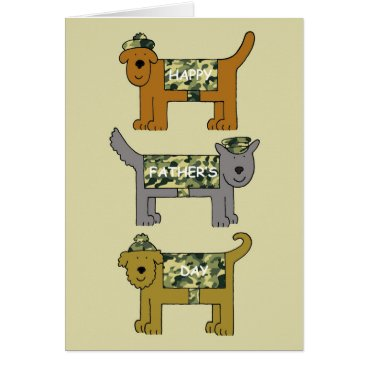 Happy Father's Day fun military dogs in camouflage Card