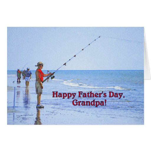 Happy Father's Day, Grandpa, Beach Fishing Greeting Card ...