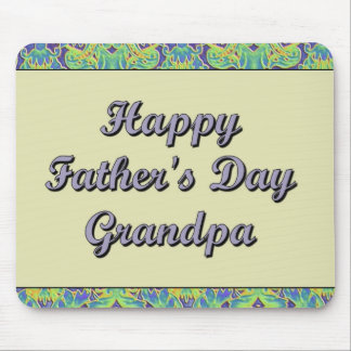 Happy Father's Day Grandpa Mouse Pad
