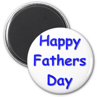 Happy Fathers Day Magnet