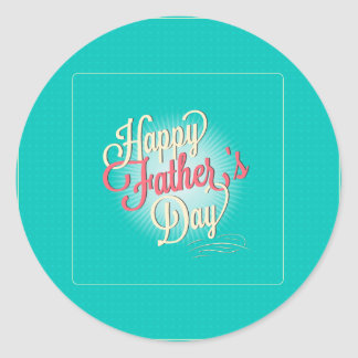 Happy Father's Day Modern Typography Design Classic Round Sticker