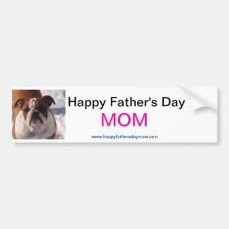 Happy Fathers Day MOM Bunker Stcker Bumper Sticker