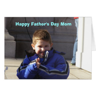 Happy Fathers Day Mom Card