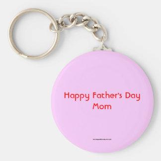 Happy Father's Day Mom Keychain