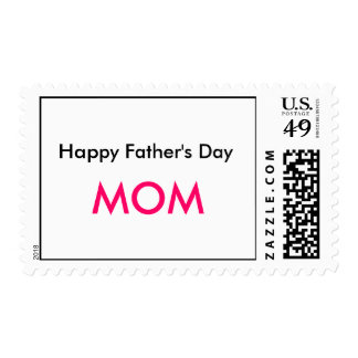 Happy Father's Day, MOM Postage Stamp