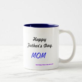 Happy Father's Day,MOM Two-Tone Coffee Mug
