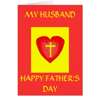 HAPPY FATHER'S DAY, MY HUSBAND GREETING CARD