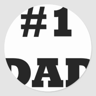 Happy Father's Day - Number 1 Dad - #1 Dad Classic Round Sticker