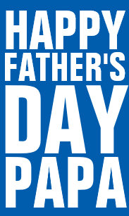 909e221b Happy Fathers Day Papa greeting card for dad