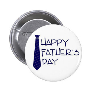 happy fathers day pinback button