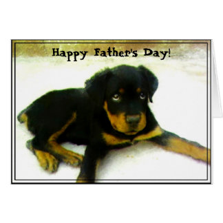 Happy Father's Day Rottweiler puppy greeting card