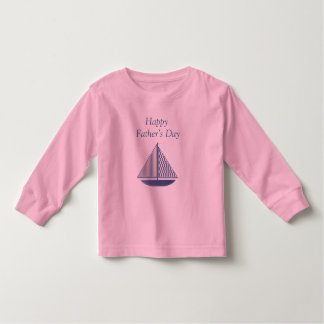Happy Father's Day (sailboat) Toddler T-shirt