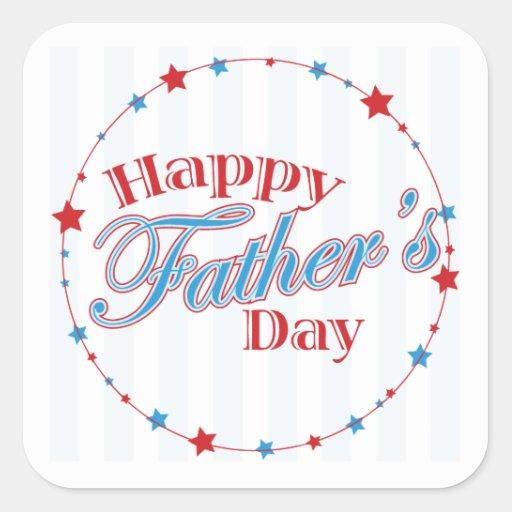 Happy Fathers Day Square Sticker   Zazzle