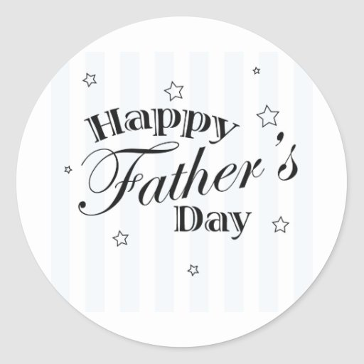 Happy Father's Day! Round Stickers