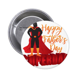 Happy Fathers Day Super Dad Color Illustration Pinback Button