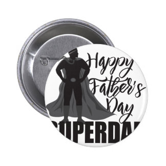 Happy Fathers Day Super Dad Illustration Button