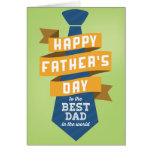 Happy Father's Day to the Best Dad in the World Card