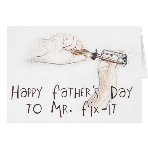 Happy Fathers Day to the Handyman! Greeting Card