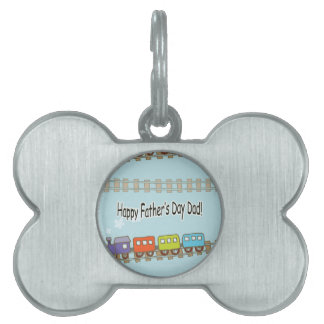 Happy Fathers Day Train Pet ID Tag