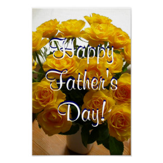 Happy Father's Day Yellow Roses Poster