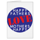 Happy Fathers Love Mothers Happy Greeting Card