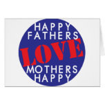 Happy Fathers Love Mothers Happy Greeting Cards