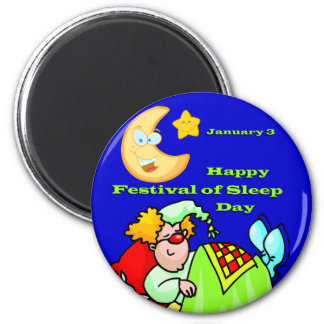 Happy Festival of Sleep Day January 3 2 Inch Round Magnet