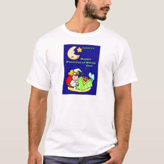 Happy Festival of Sleep Day January 3 T-Shirt
