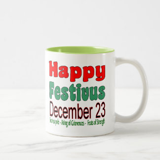 Happy Festivus December 23 11oz. Lime Two Toned Coffee Mugs