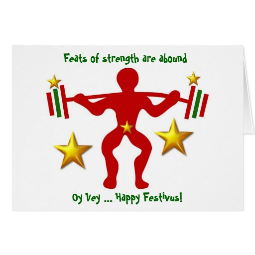 Happy Festivus feats of strength with custom text Greeting Card