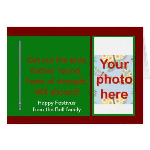 Happy Festivus from our family with custom photo Greeting Card