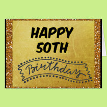 Happy Fiftieth Birthday, 50th Birthday Card