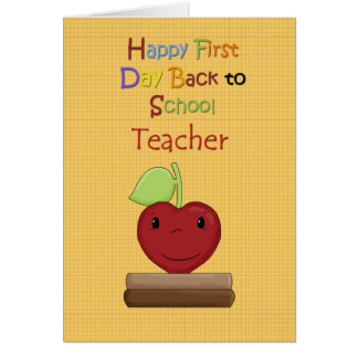 Happy First Day Back to School, Teacher Card