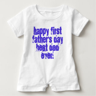 Happy First Father's Day Best Dad Ever Typography Baby Romper