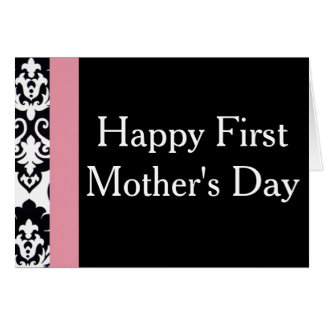 Happy First Mother's Day! Card