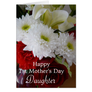 Happy First Mother's Day-Daughter/Pretty Floral Card