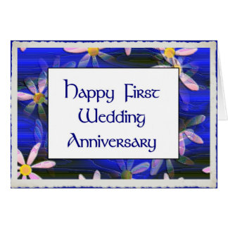 Happy First Wedding Anniversary Card