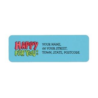 Happy For You Return Address Label label