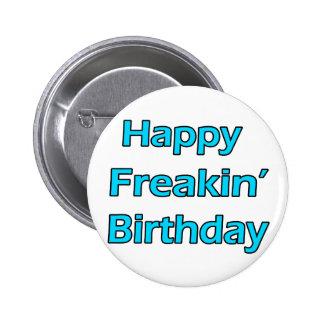 Happy Freakin' Birthday Button