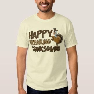 Happy Freaking Thanksgiving Tshirt