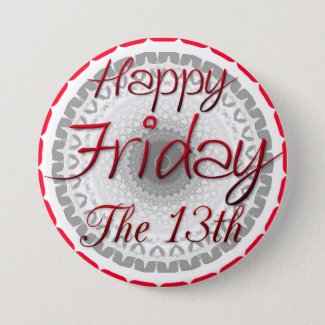 Happy Friday the 13th Superstition Button