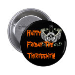 Happy Friday The Thirteenth! Button