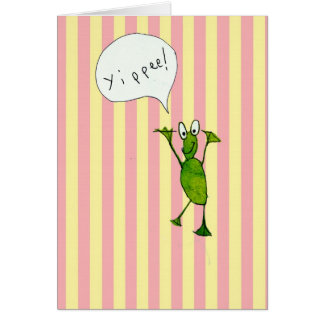 """Happy frog says  """"yippee""""! Card"""