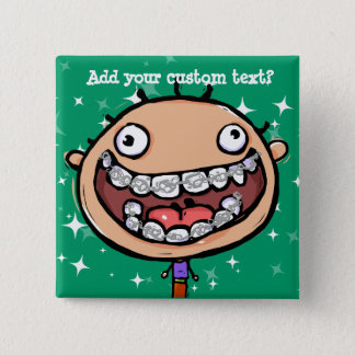 Happy, funny boy. Braces Big Smile. Pinback Button