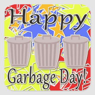 Happy Garbage Day!